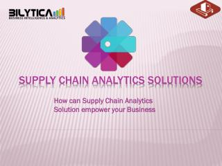 Supply chain analytics solution: A best practice for your Business