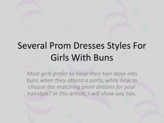 Several Prom Dresses For Girls With Buns