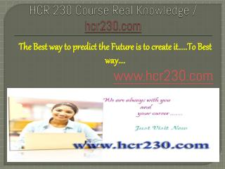 HCR 230 Course Real Knowledge / hcr230.com