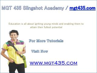 MGT 435 Slingshot Academy / mgt435.com