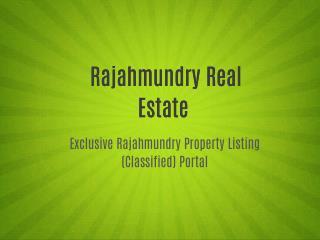 Rajahmundry Real Estate - East & West Godavarie's Real Estate
