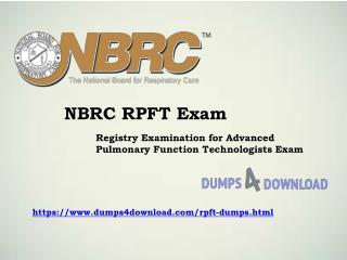 Pass NBRC RPFT Dumps - Question Answer - Dumps4download