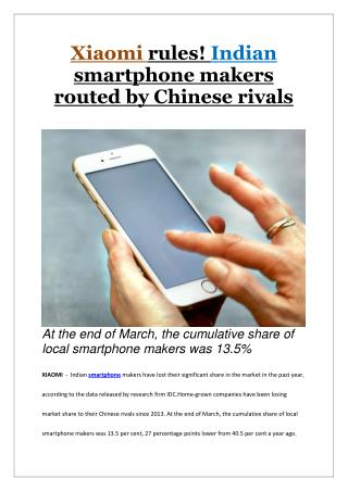 Xiaomi rules! Indian smartphone makers routed by Chinese rivals