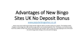 Advantages of New Bingo Sites UK No Deposit Bonus