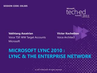 Microsoft Lync 2010 : Lync  the Enterprise Network