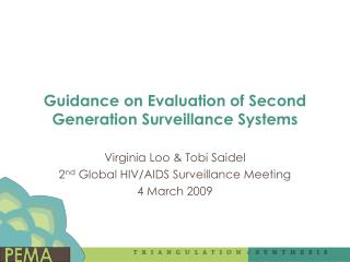 Guidance on Evaluation of Second Generation Surveillance Systems