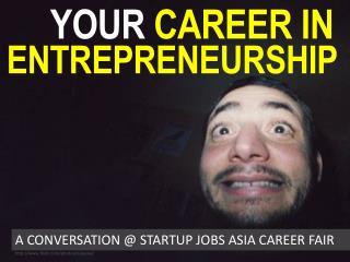 Building a Career as an Entrepreneur