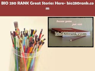 BIO 280 RANK Great Stories Here/bio280rank.com