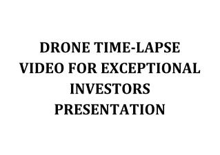 DRONE TIMELAPSE VIDEO