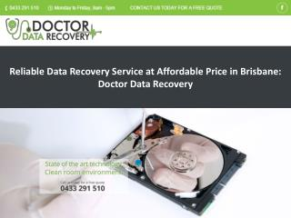 Reliable Data Recovery Service at Affordable Price in Brisbane: Doctor Data Recovery