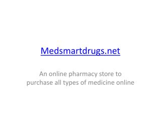 Buy Medicine Online   Easy Purchase with Fast Shipping