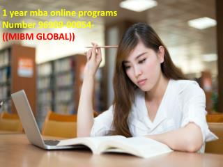 1 year mba online programs Number 96909-00054-((MIBM GLOBAL))