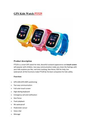 GPS Kids Watch PT529 Keep your kids safe with this amazing GPS Watch for Kids