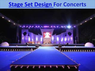 Stage Set Design For Concerts