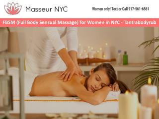 FBSM (Full Body Sensual Massage) for Women in NYC – Tantrabodyrub