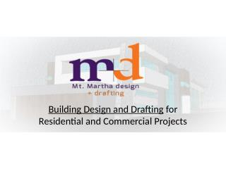 Building Design and Drafting - Mount Martha Drafting