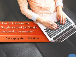 How do i recover my google account (or gmail) password or username
