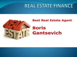 Boris Gantsevich Vision Statement on Real Estate Investment