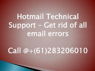Hotmail Technical Support – Get rid of all email errors