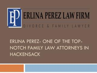 Erlina Perez- one of the Top-Notch Family Law Attorneys in Hackensack