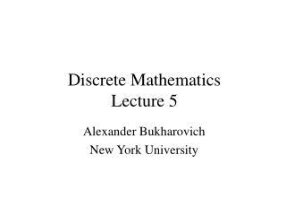 Discrete Mathematics Lecture 5