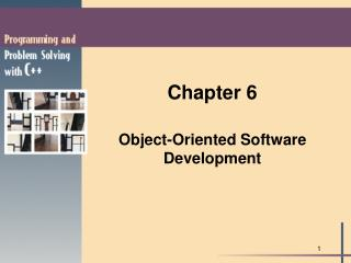 Chapter 6  Object-Oriented Software Development