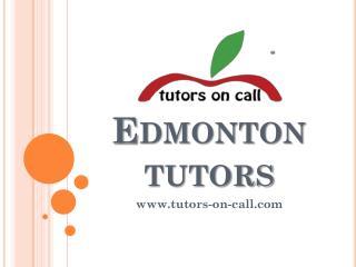 Edmonton Tutors - www.tutors-on-call.com