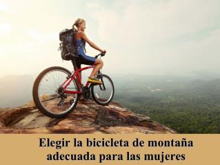 Elegir la bicicleta de montaña adecuada para las mujeres