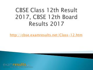 CBSE Class 12th Result 2017, CBSE 12th Board Results 2017
