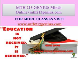 MTH 213 GENIUS Minds Online/mth213genius.com