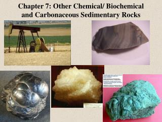 Chapter 7: Other Chemical