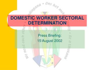 DOMESTIC WORKER SECTORAL DETERMINATION