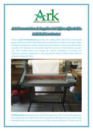 Ark Presentation and Supplies Offers Affordable Cold Roll Laminator