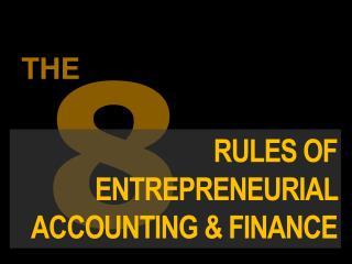 8 rules of finance for entrepreneurs