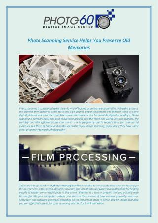 Photo Scanning Service Helps You Preserve Old Memories