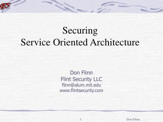Securing  Service Oriented Architecture