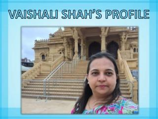 Take a Glance on Vaishali Shah's Profile- A Phenomenal Author