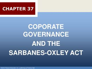 COPORATE GOVERNANCE  AND THE  SARBANES-OXLEY ACT
