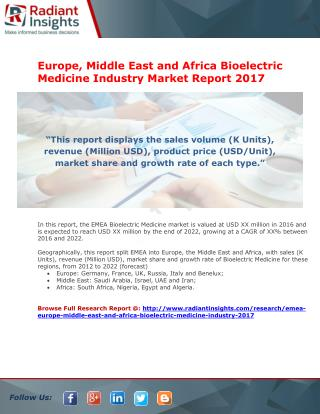 Europe, Middle East and Africa Bioelectric Medicine Industry Market Report 2017
