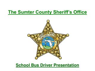 The Sumter County Sheriff s Office