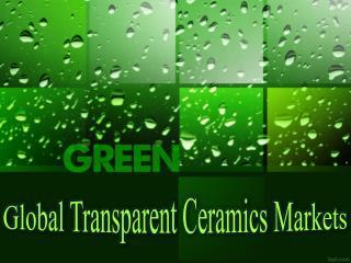 Global Transparent Ceramics Markets