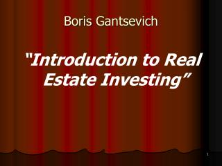Boris Gantsevich Gives Tips How To Sell Real Estate Marketing