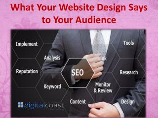 What Your Website Design Says to Your Audience