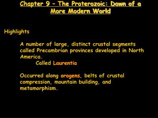Chapter 9   The Proterozoic: Dawn of a More Modern World