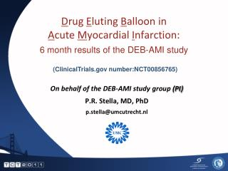 Drug Eluting Balloon in  Acute Myocardial Infarction: