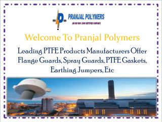 PTFE Flange Guards Manufacturers