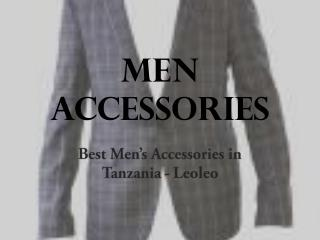 Online mens accessories shopping in tanzania - leoleo