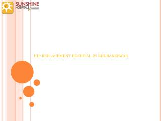 Hip replacement hospital in bhubaneswar