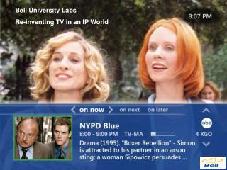 Bell University Labs Re-inventing TV in an IP World
