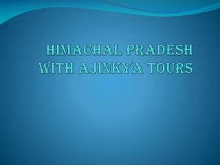 Shimla Manali tours package | Himachal Tours | AJINKYA TOURS